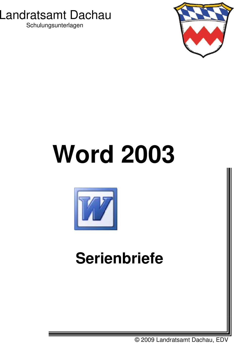 Word 2003 Serienbriefe