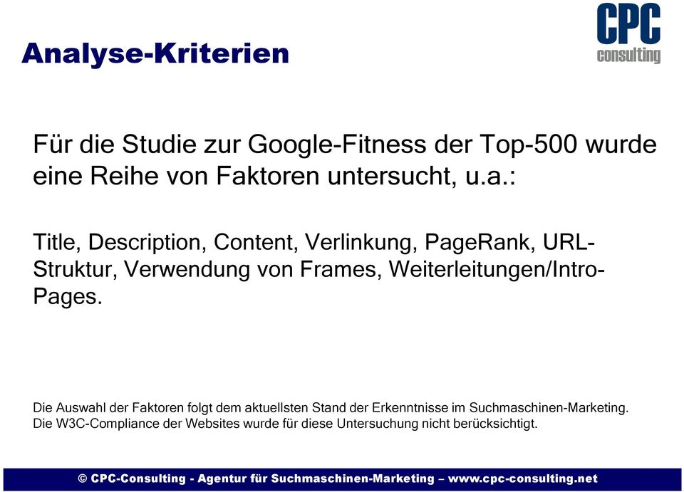 : Title, Description, Content, Verlinkung, PageRank, URL- Struktur, Verwendung von Frames,