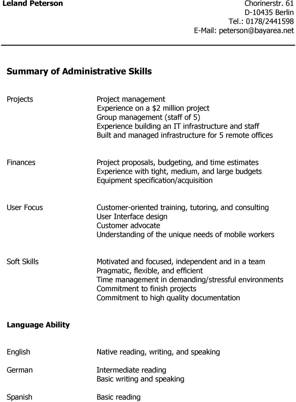 Customer-oriented training, tutoring, and consulting User Interface design Customer advocate Understanding of the unique needs of mobile workers Soft Skills Motivated and focused, independent and in