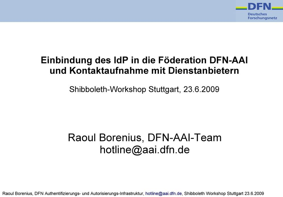Dienstanbietern Shibboleth-Workshop