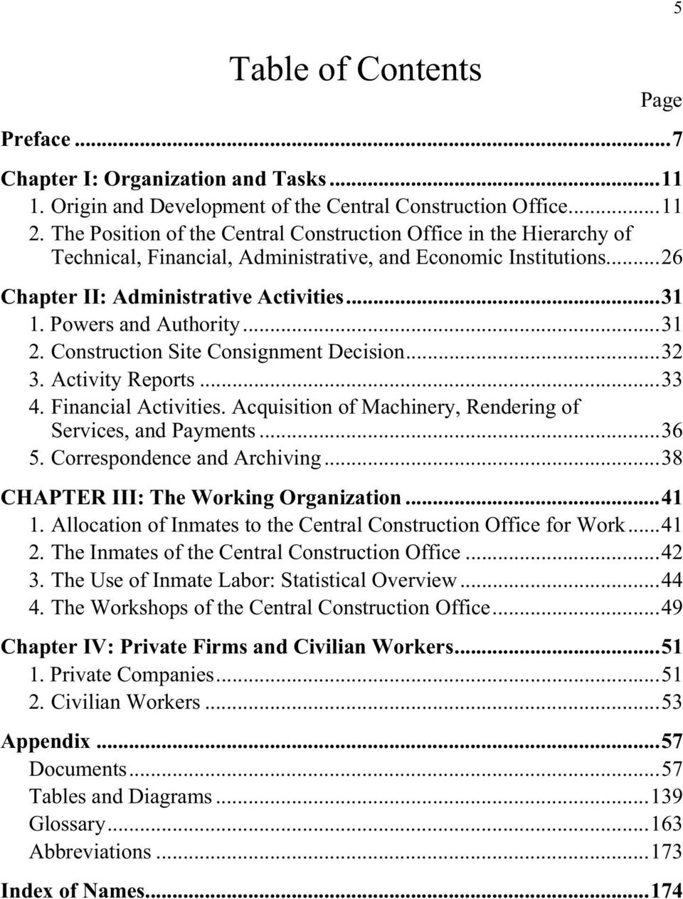 Powers and Authority...31 2. Construction Site Consignment Decision...32 3. Activity Reports...33 4. Financial Activities. Acquisition of Machinery, Rendering of Services, and Payments...36 5.