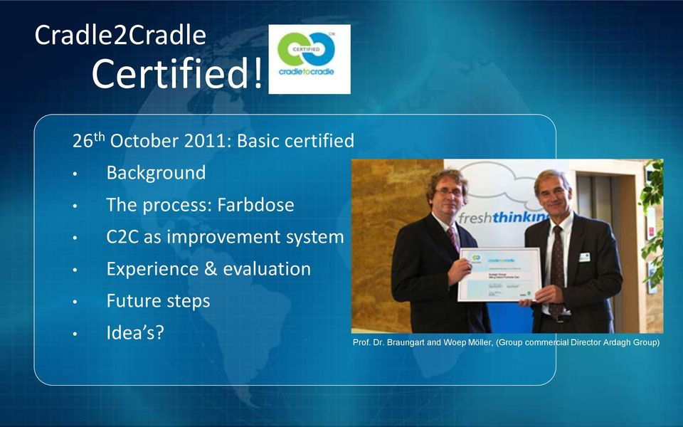 Farbdose C2C as improvement system Experience & evaluation