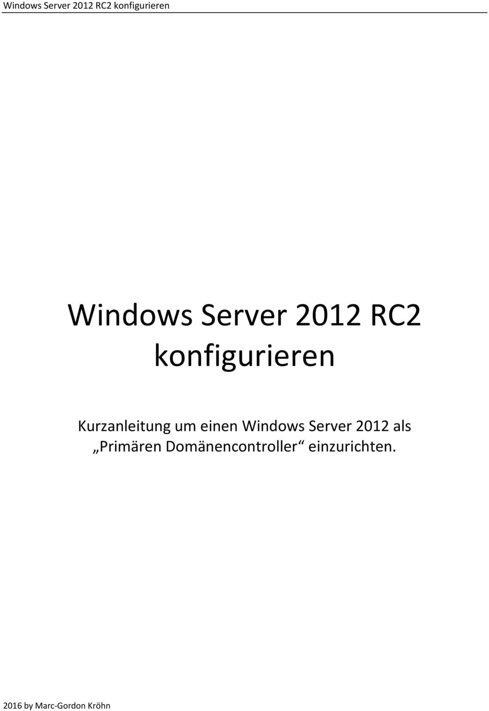einen Windows Server 2012 als