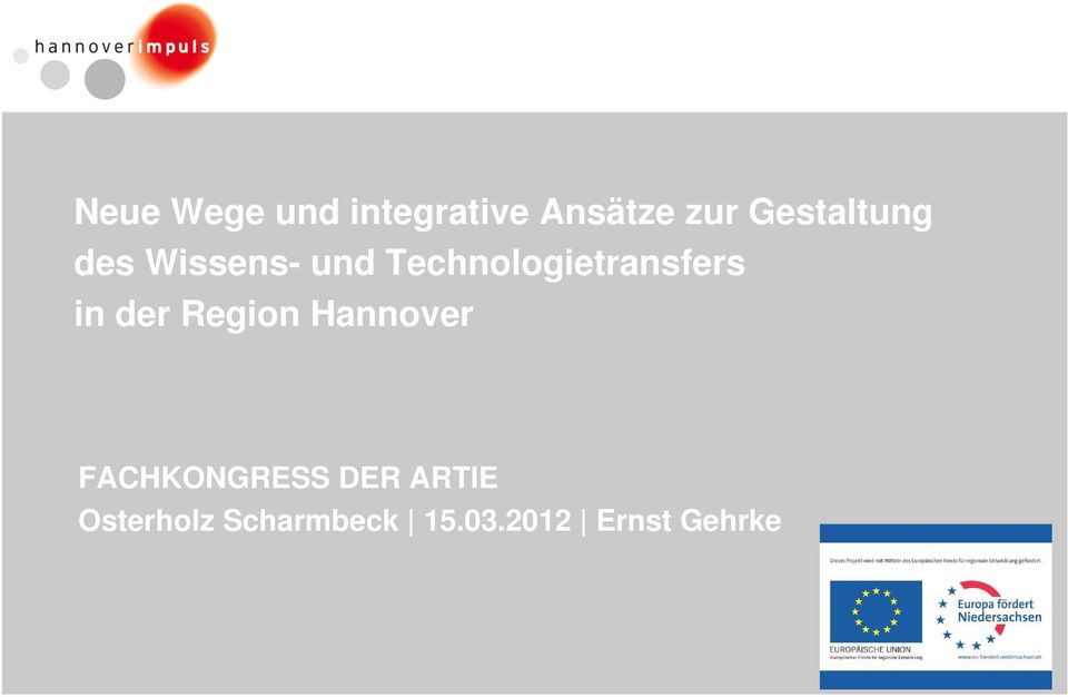 Technologietransfers in der Region Hannover