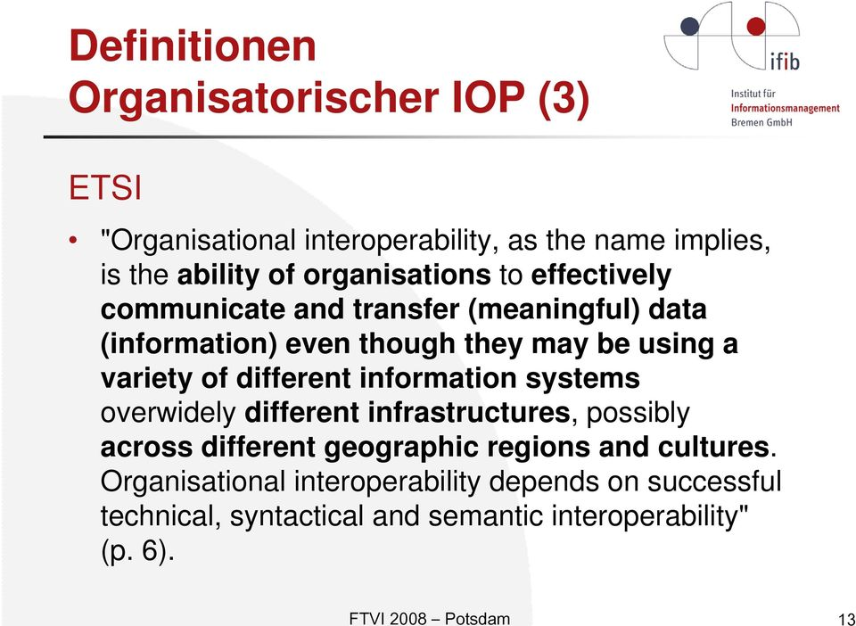 of different information systems overwidely different infrastructures, possibly across different geographic regions and