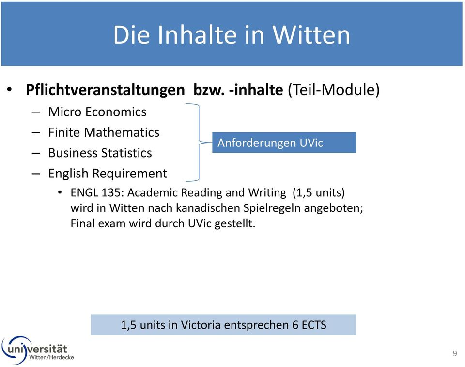 Requirement Anforderungen UVic ENGL 135: Academic Reading and Writing (1,5 units) wird