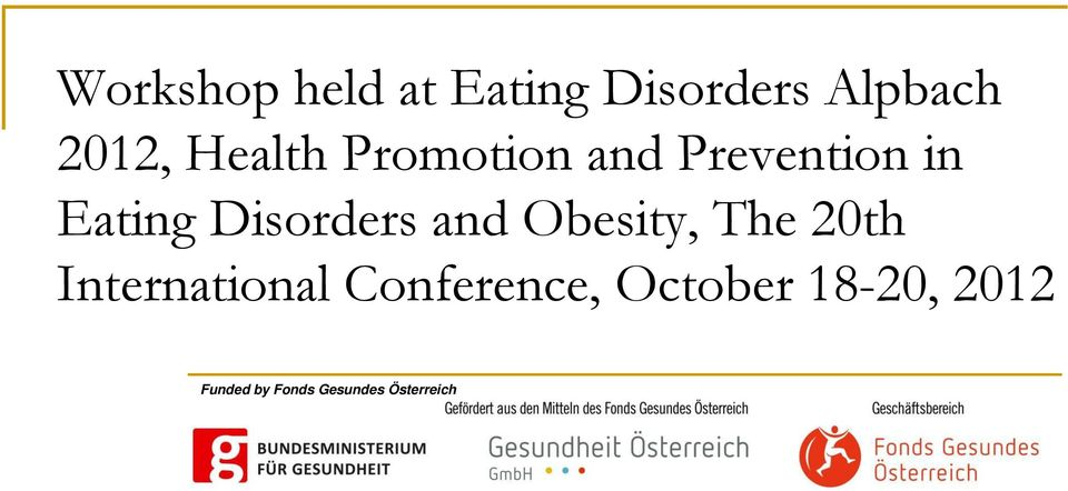 Disorders and Obesity, The 20th International