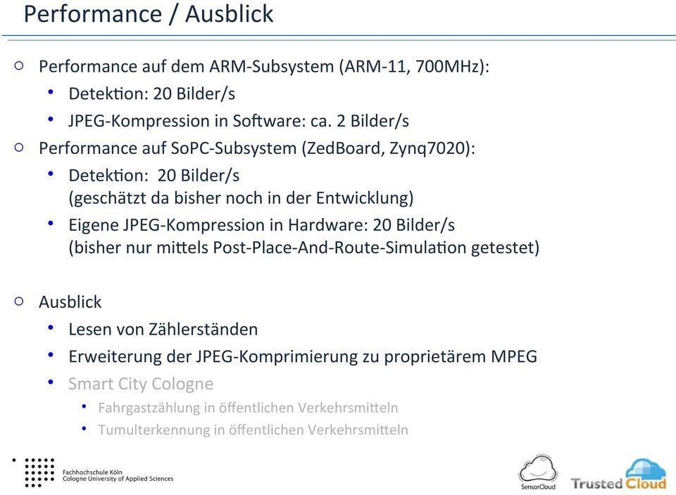 JPEG-Kompression in Hardware: 20 Bilder/s (bisher nur mi.