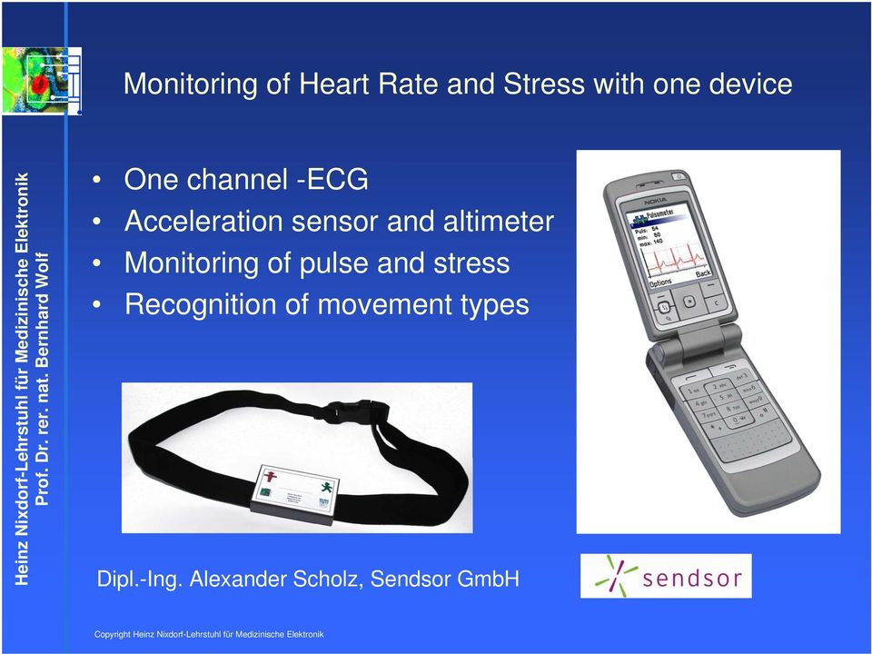 Monitoring of pulse and stress Recognition of