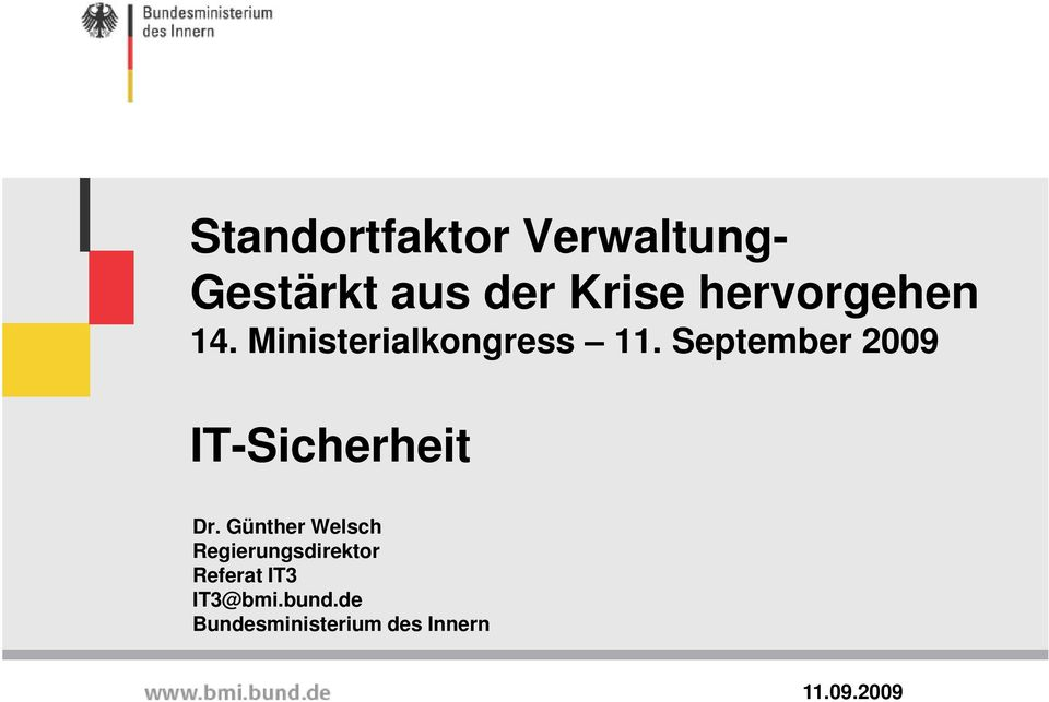September 2009 IT-Sicherheit Dr.