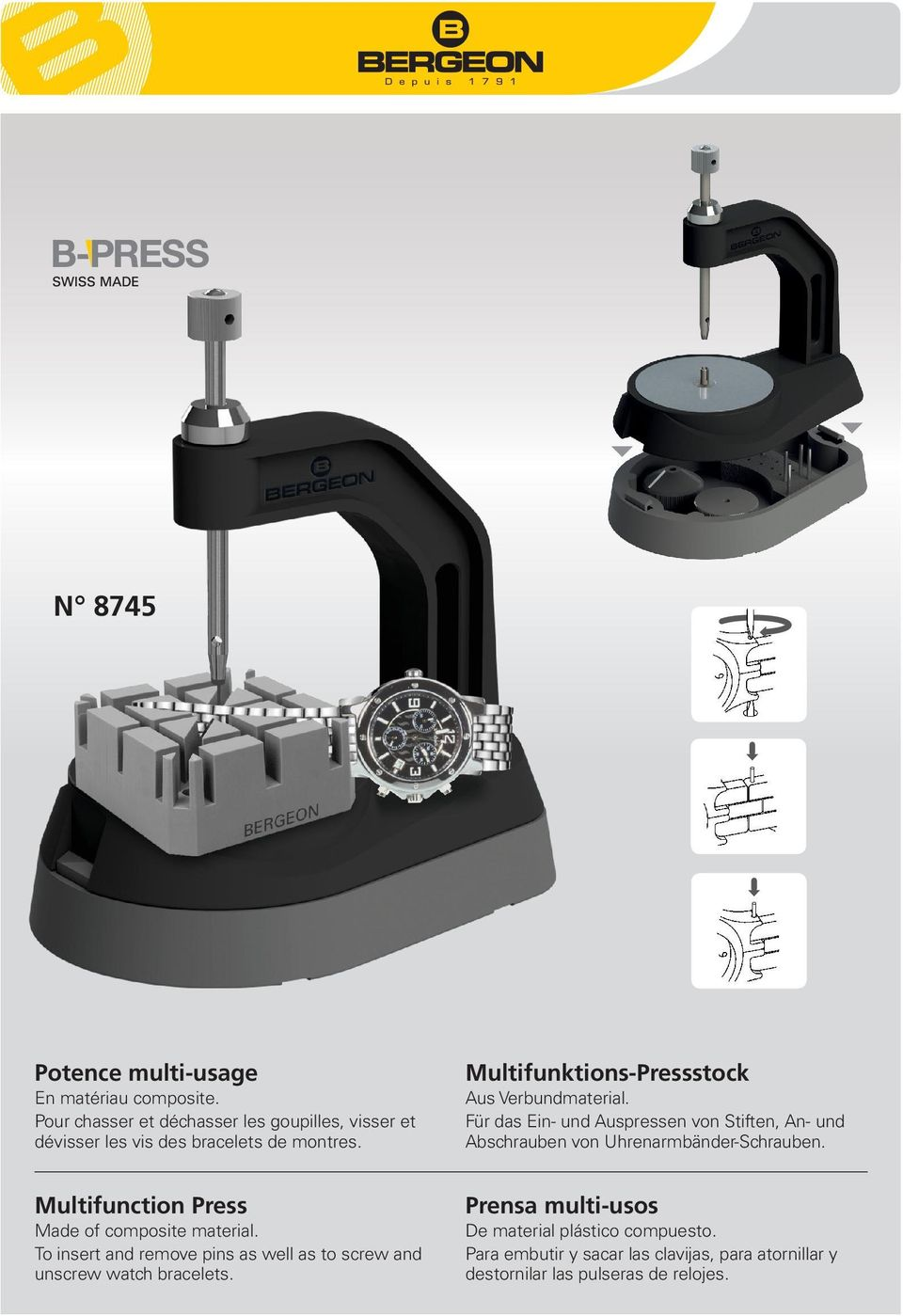Multifunction Press Made of composite material. To insert and remove pins as well as to screw and unscrew watch bracelets.