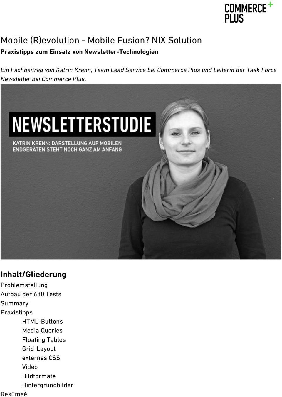 Team Lead Service bei Commerce Plus und Leiterin der Task Force Newsletter bei Commerce Plus.