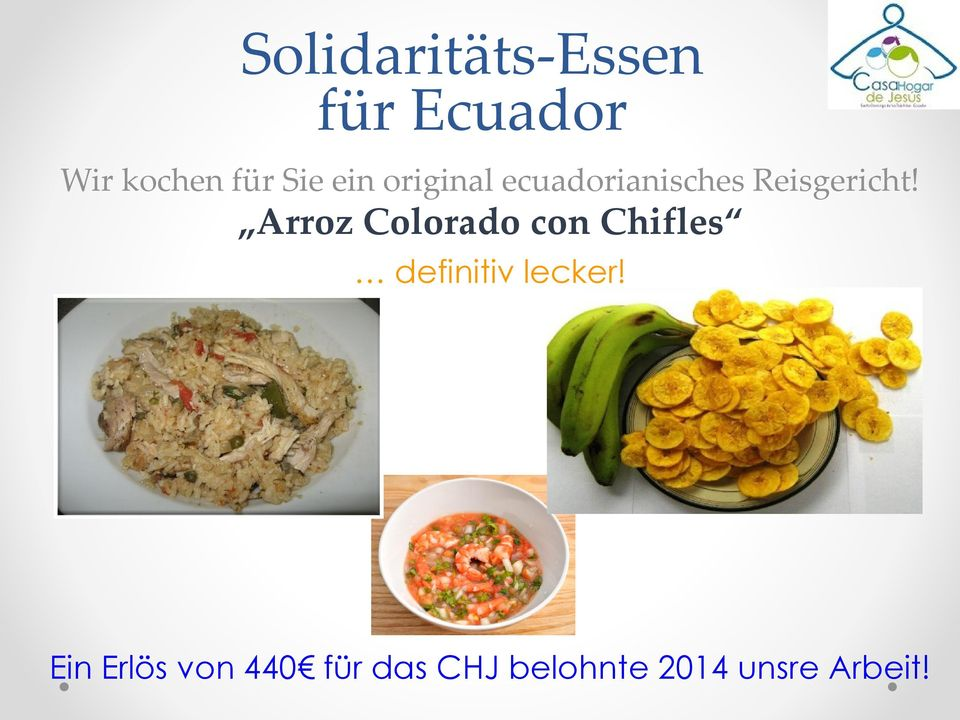Arroz Colorado con Chifles definitiv lecker!