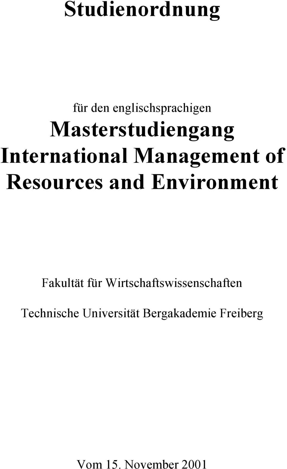Resources and Environment Fakultät für