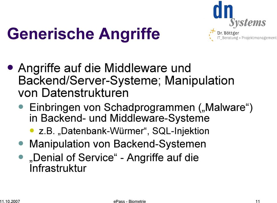 in Backend- und Middleware-Systeme z.b.