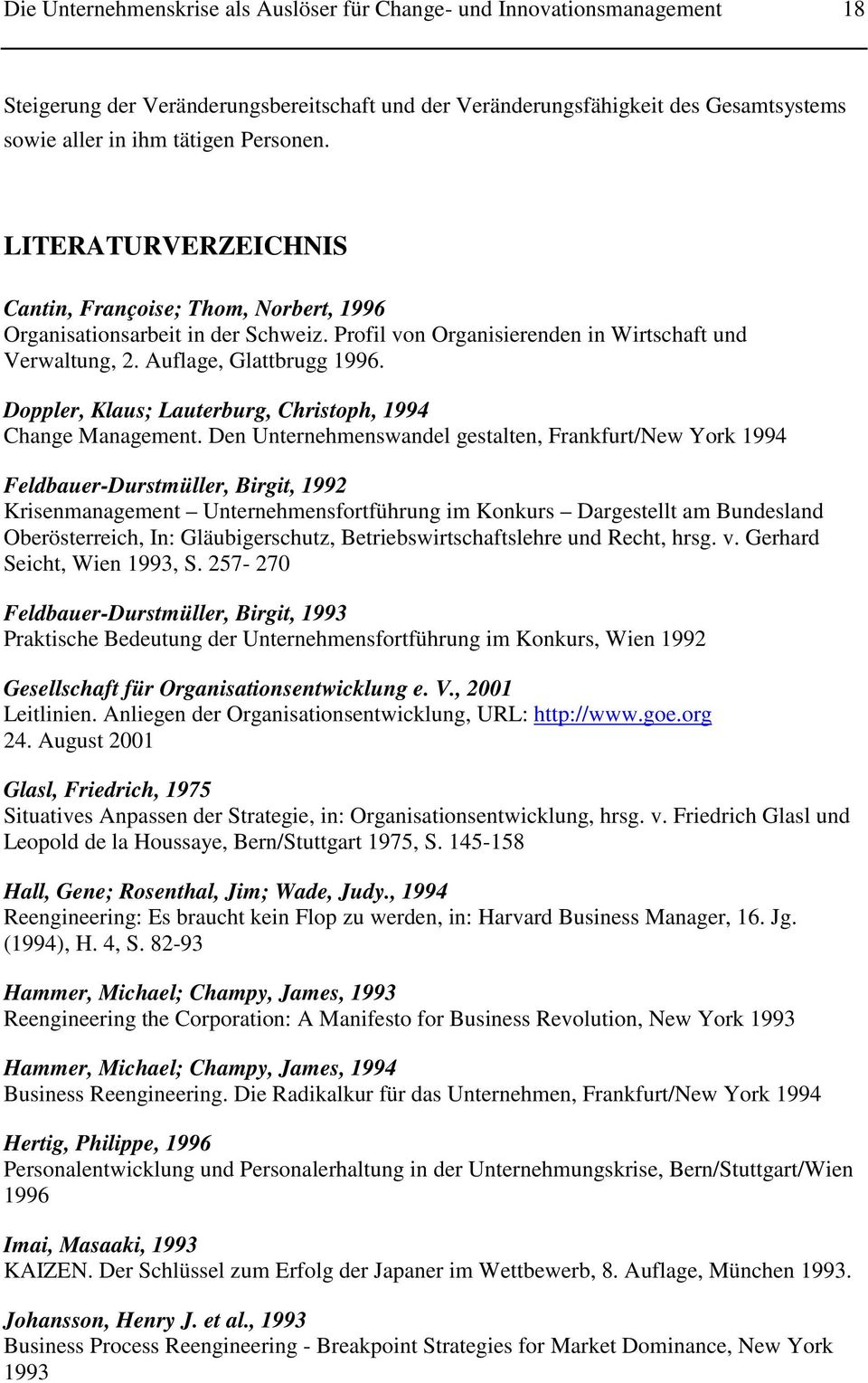 Doppler, Klaus; Lauterburg, Christoph, 1994 Change Management.
