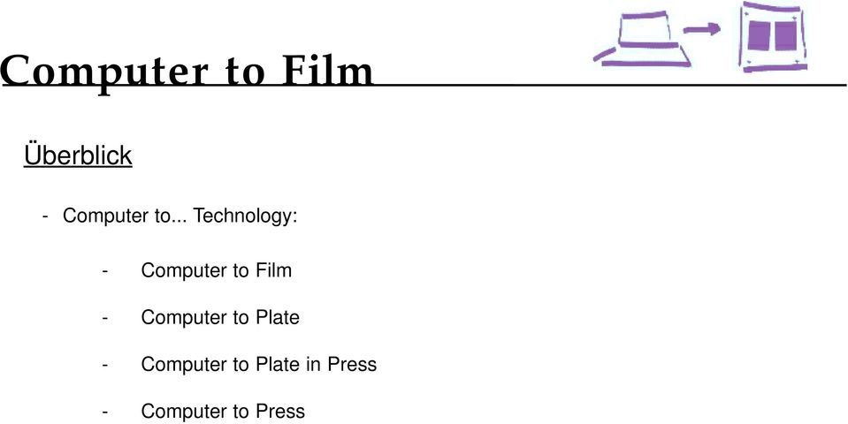 Film - Computer to Plate -
