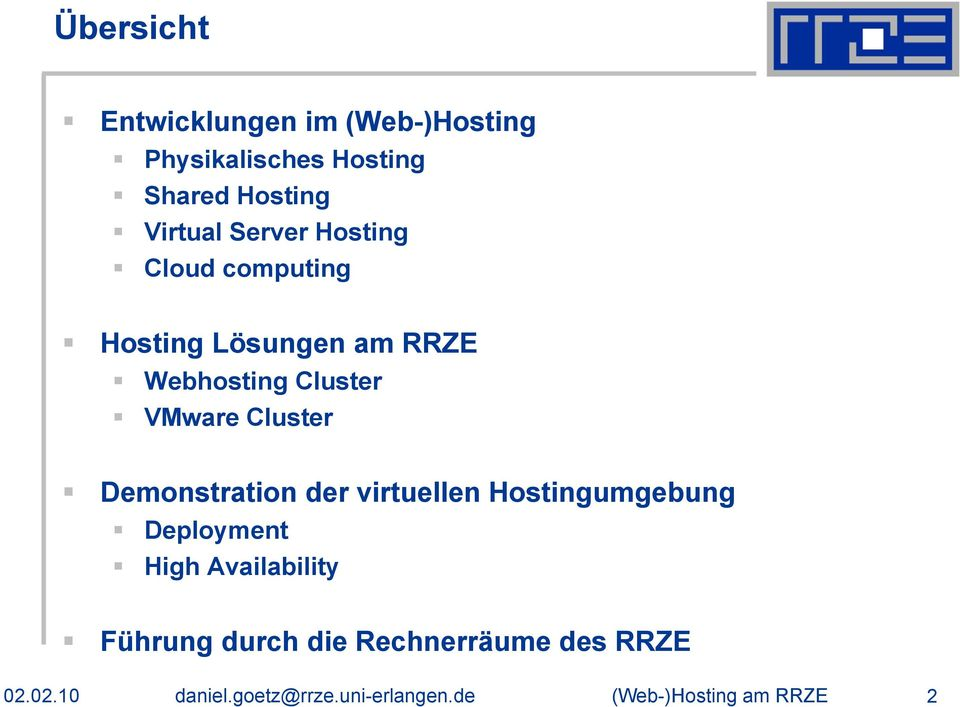 Demonstration der virtuellen Hostingumgebung Deployment High Availability Führung durch
