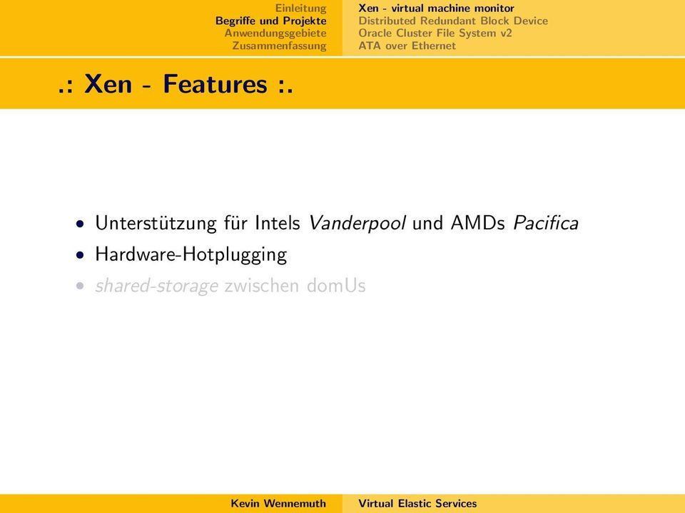: Xen - Features :.