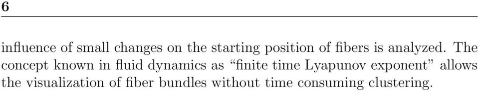 The concept known in fluid dynamics as finite time