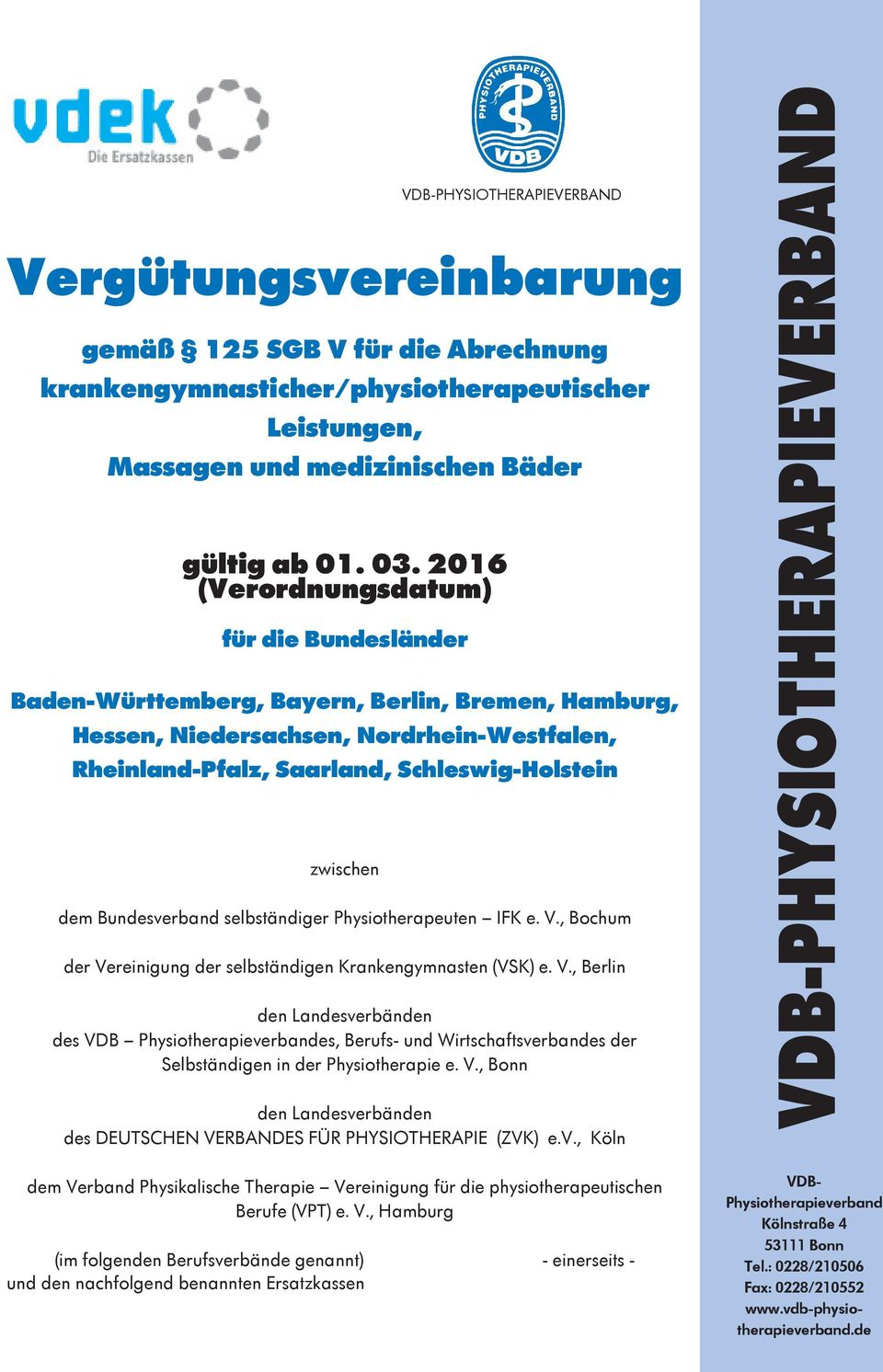 VDB-PHYSIOTHERAPIEVERBAND dem Bundesverband selbständiger Physiotherapeuten IFK e. V.
