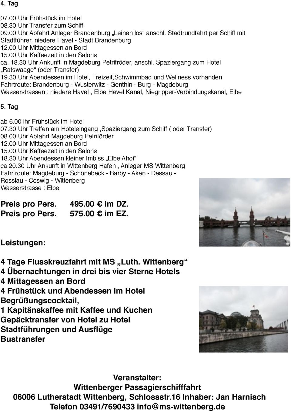 Spaziergang zum Hotel Ratswaage (oder Transfer) 19.