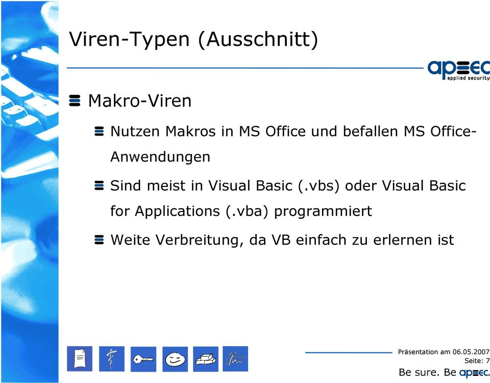 Visual Basic (.vbs) oder Visual Basic for Applications (.