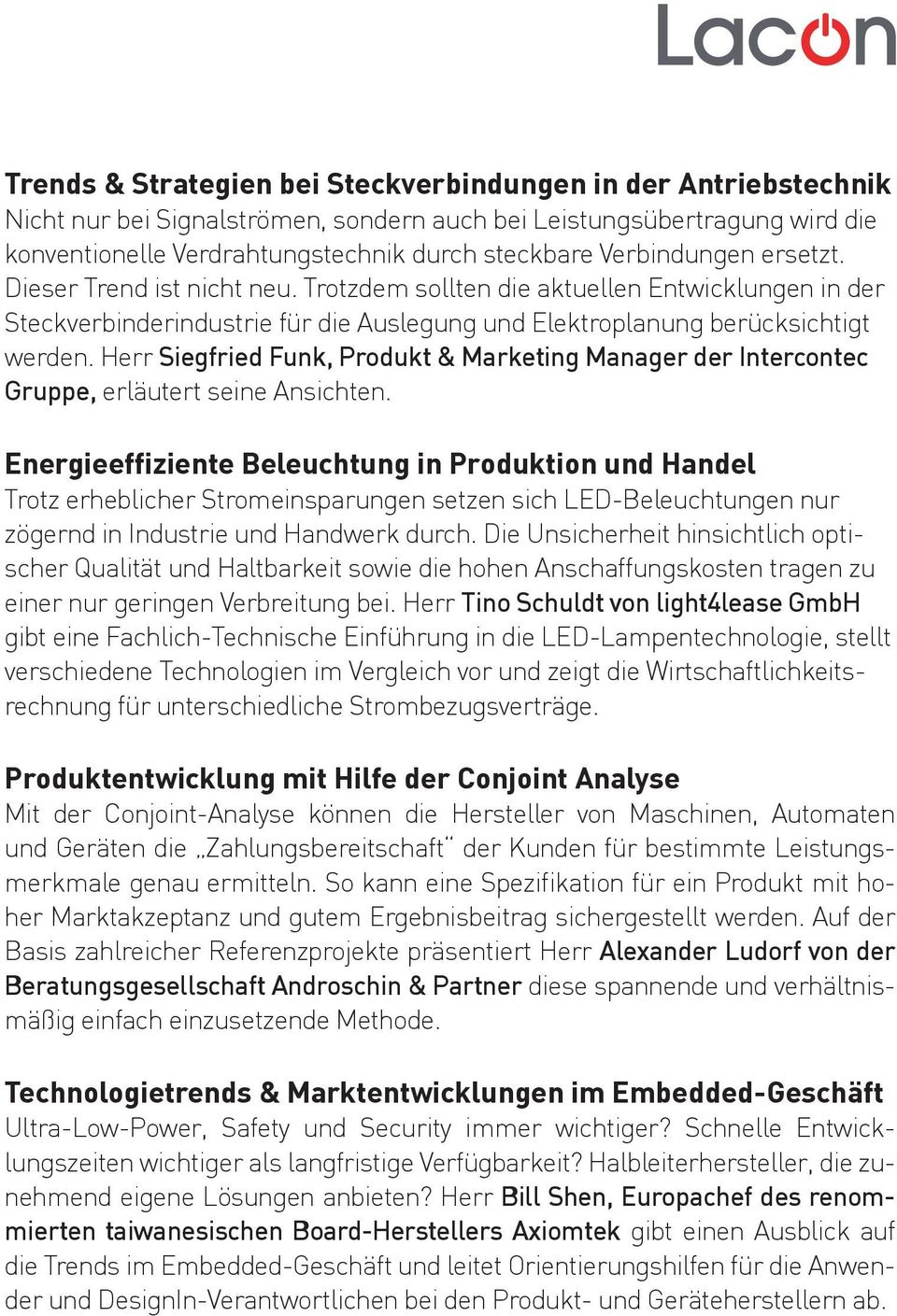 Herr Siegfried Funk, Produkt & Marketing Manager der Intercontec Gruppe, erläutert seine Ansichten.