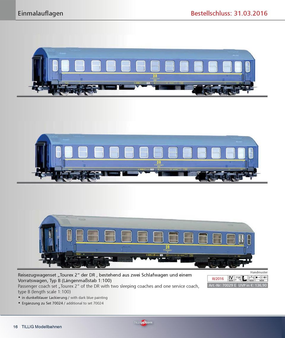 (Längenmaßstab 1:100) Passenger coach set Tourex 2 of the DR with two sleeping coaches and one service coach,
