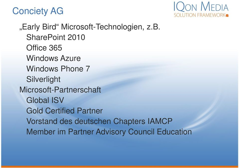 Silverlight Microsoft-Partnerschaft Global ISV Gold Certified