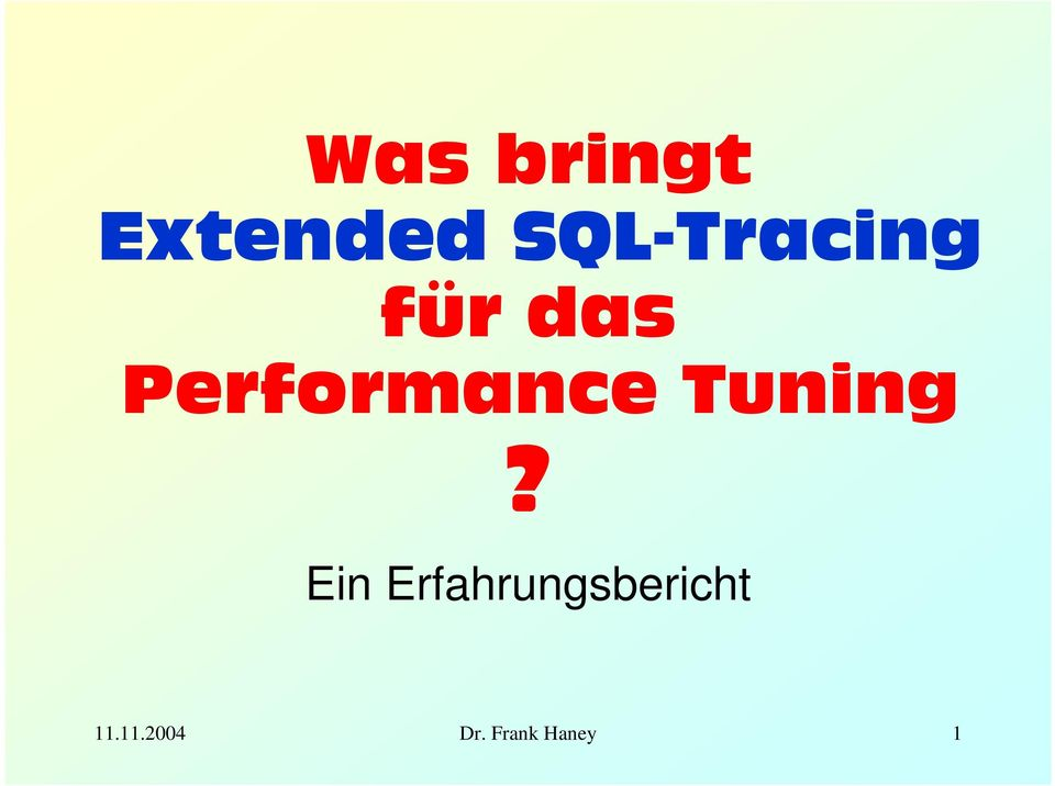 Performance Tuning?