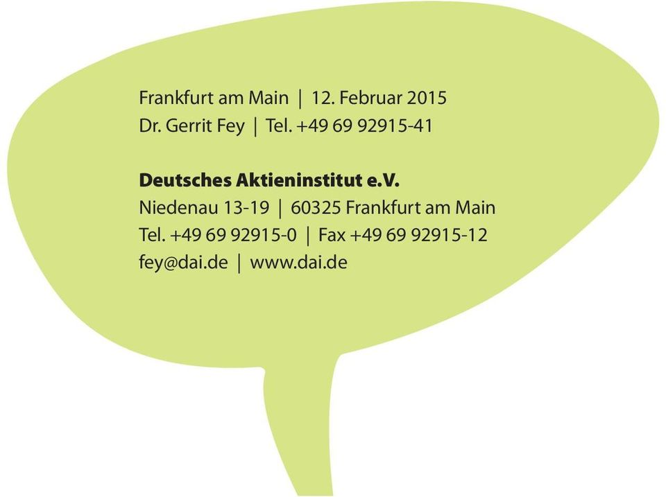 +49 69 92915 41 deutsches Aktieninstitut e.v.