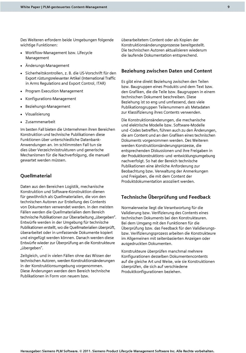 die US-Vorschrift für den Export rüstungsrelevanter Artikel (International Traffic in Arms Regulations and Export Control, ITAR) Program Execution Management Konfigurations-Management