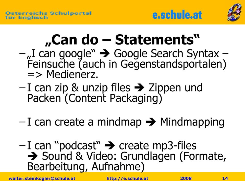 I can zip & unzip files Zippen und Packen (Content Packaging) I can