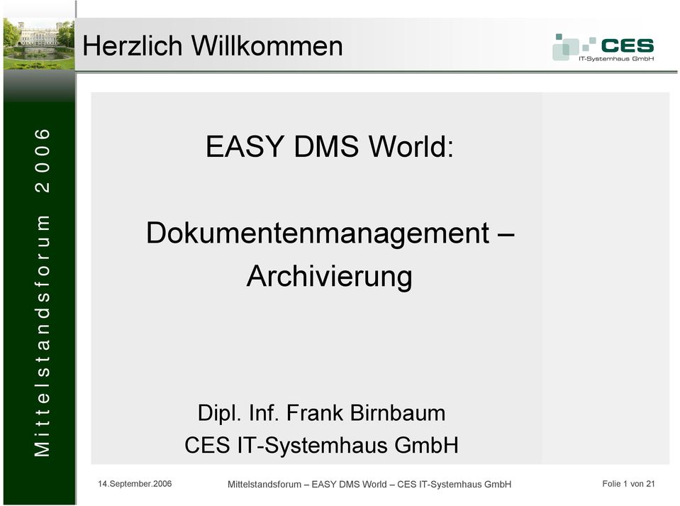 Frank Birnbaum CES IT-Systemhaus GmbH 14.September.