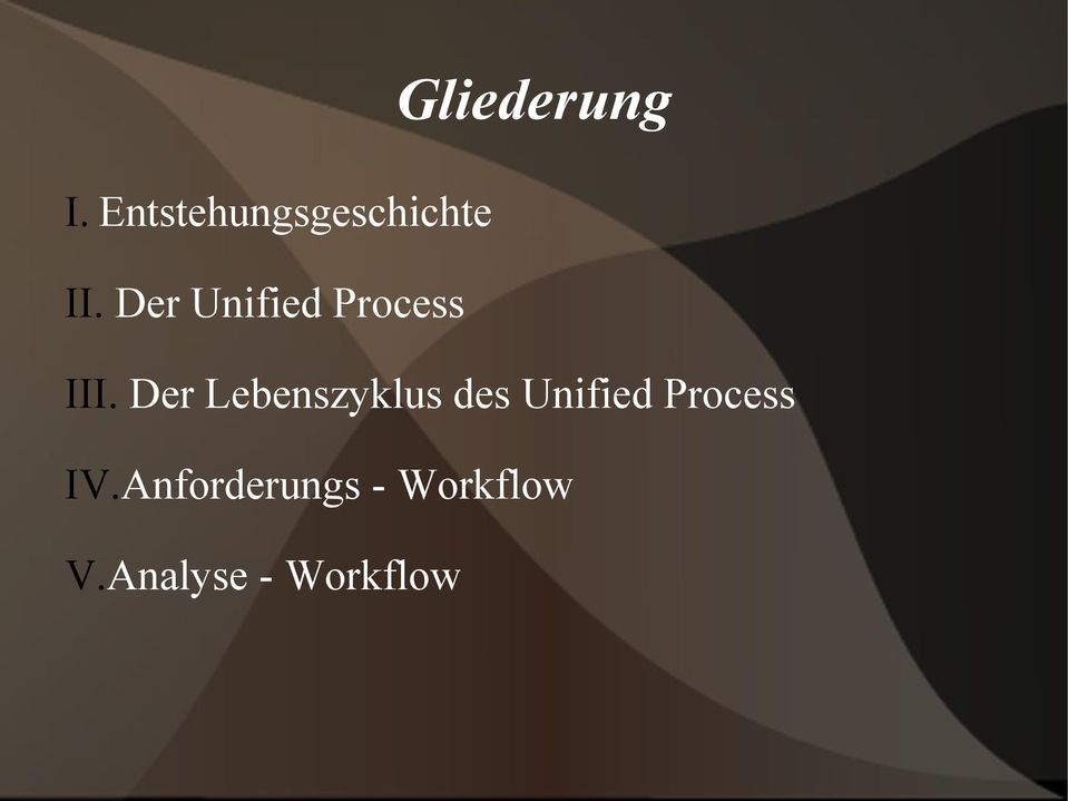 Der Unified Process III.