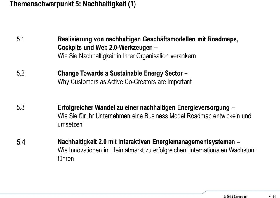 2 Change Towards a Sustainable Energy Sector Why Customers as Active Co-Creators are Important 5.