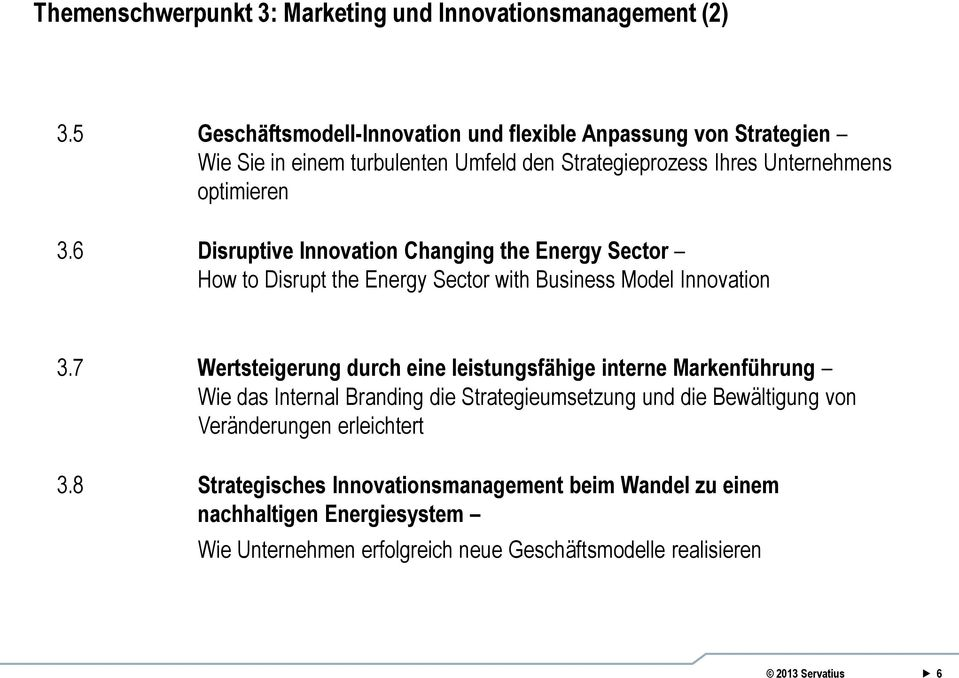 6 Disruptive Innovation Changing the Energy Sector How to Disrupt the Energy Sector with Business Model Innovation 3.