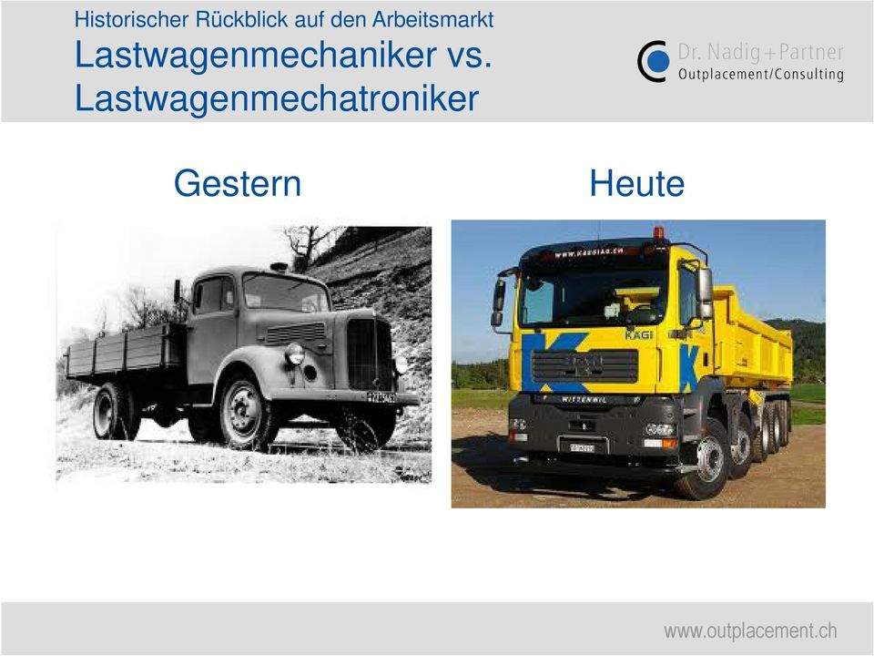 Lastwagenmechaniker vs.