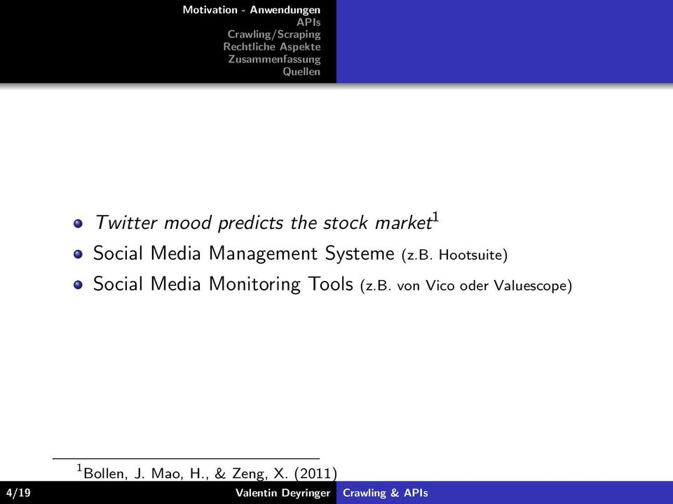 Hootsuite) Social Media Monitoring Tools (z.b.