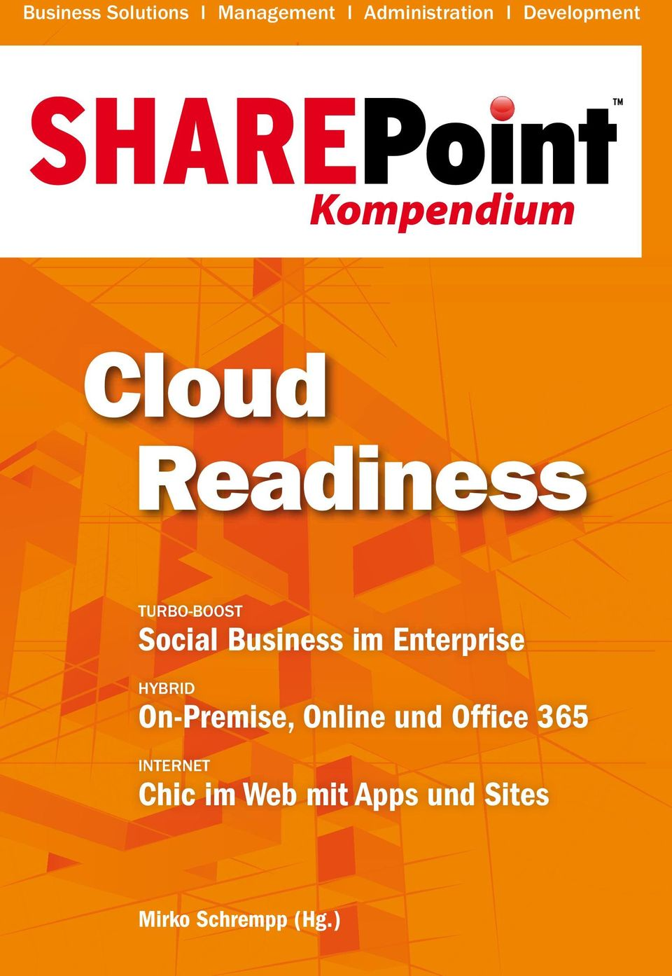 Business im Enterprise HYBRID On-Premise, Online und