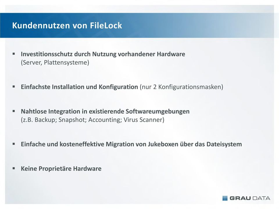 Integration in existierende Softwareumgebu