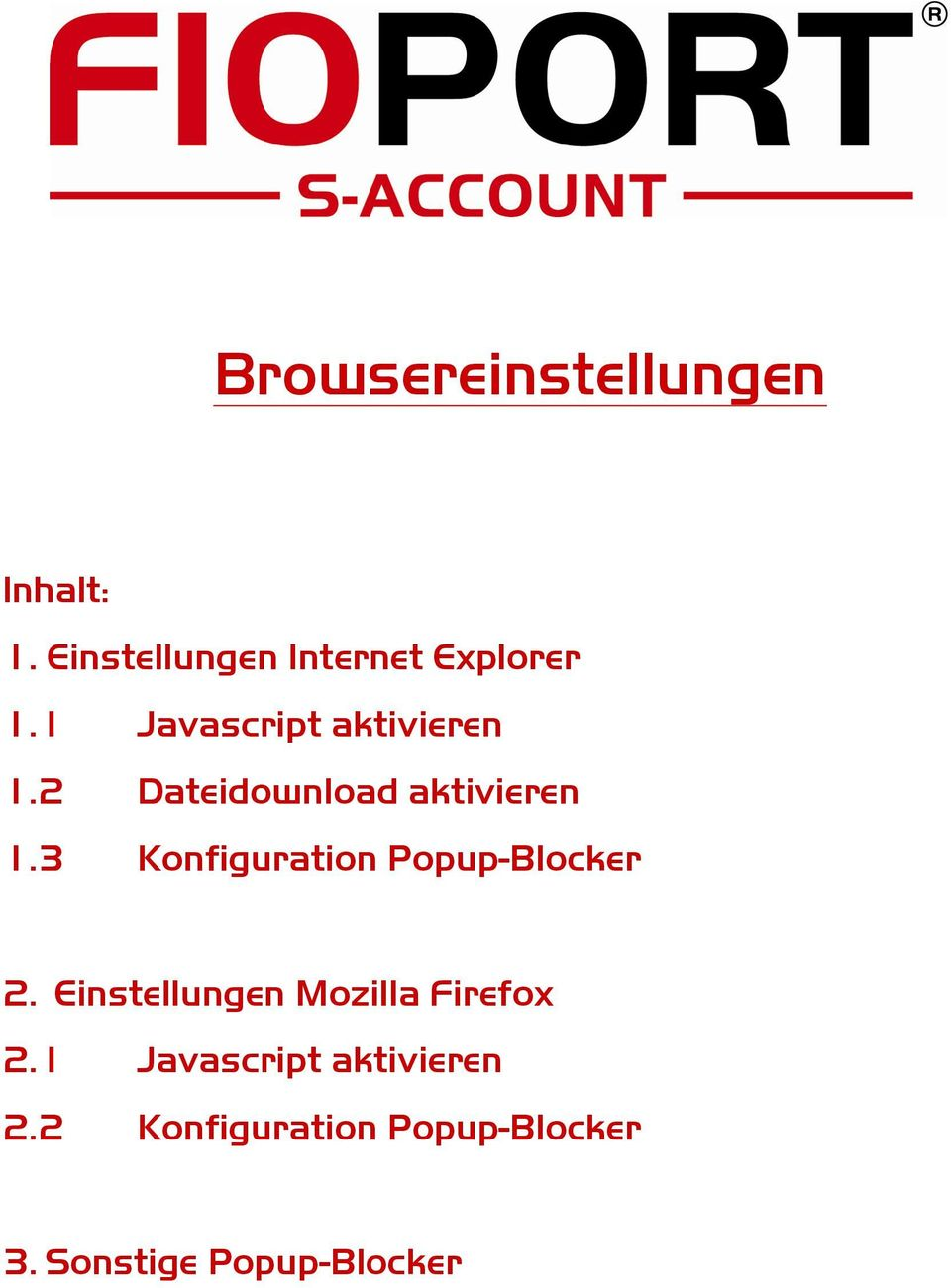 3 Konfiguration Popup-Blocker 2. Einstellungen Mozilla Firefox 2.