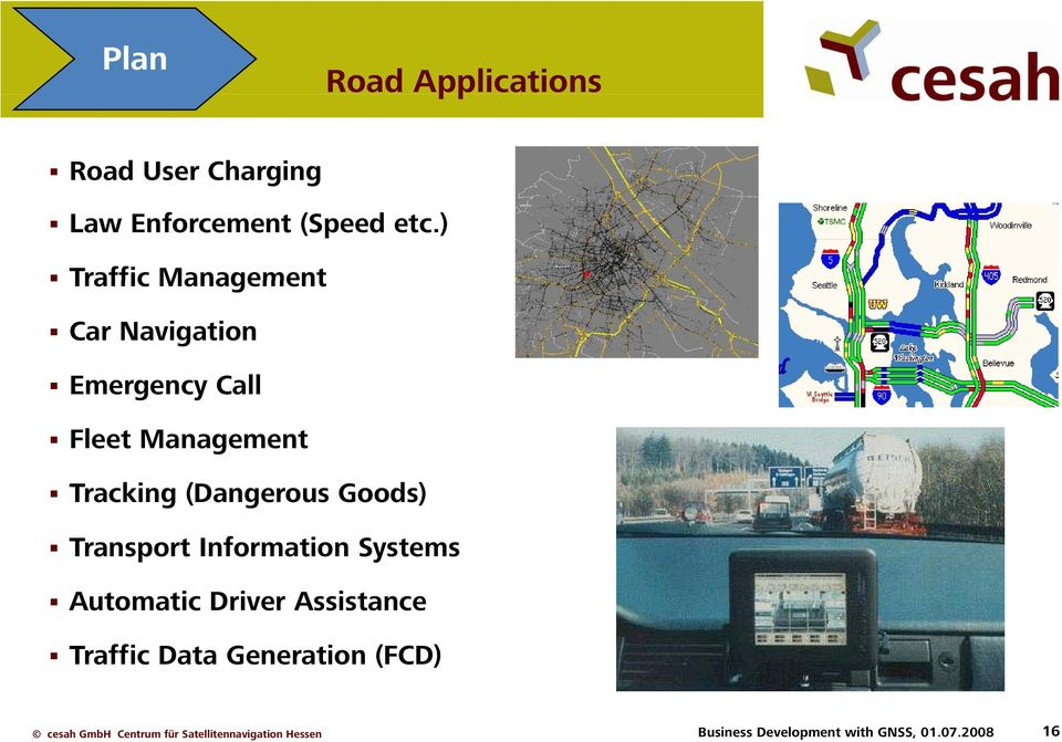 Tracking (Dangerous Goods) Transport Information Systems Automatic Driver