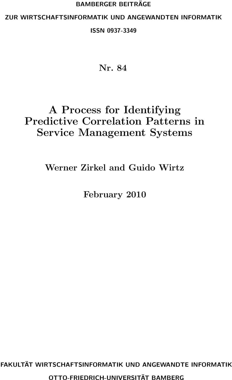 84 A Process for Identifying Predictive Correlation Patterns in Service