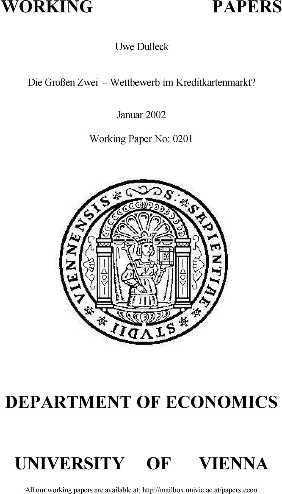 Januar 2002 Working Paper No: 0201 DEPARTMENT OF ECONOMICS