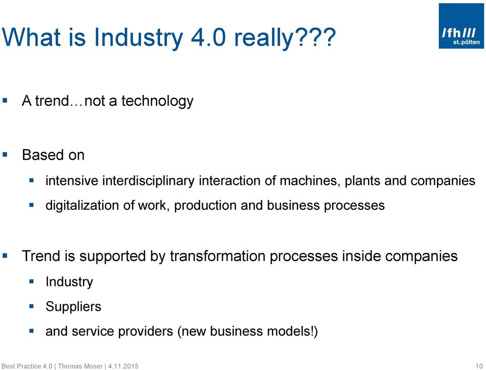 plants and companies digitalization of work, production and business processes Trend is