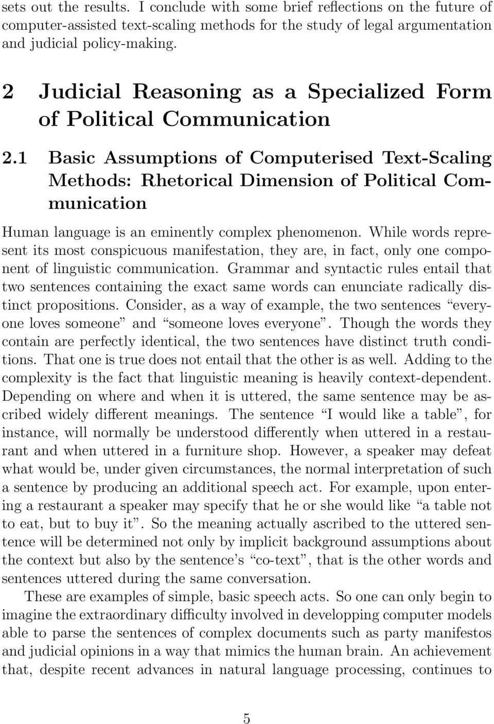1 Basic Assumptions of Computerised Text-Scaling Methods: Rhetorical Dimension of Political Communication Human language is an eminently complex phenomenon.