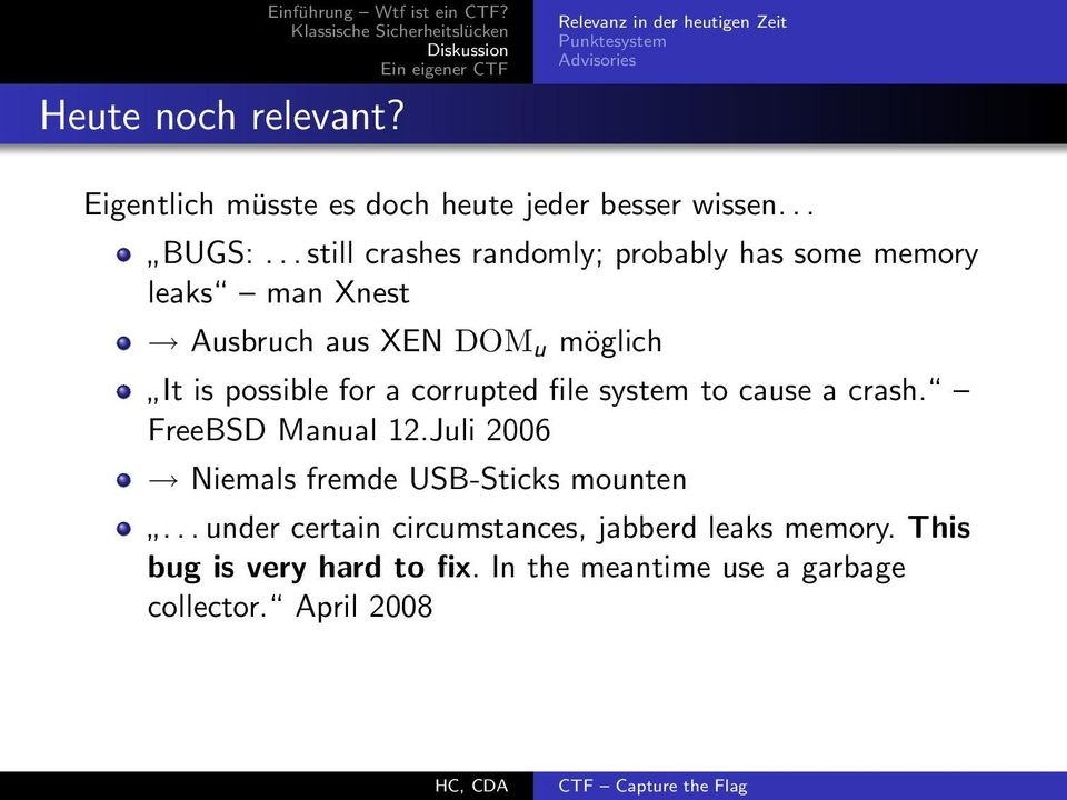 .. still crashes randomly; probably has some memory leaks man Xnest Ausbruch aus XEN DOM u möglich It is possible for a