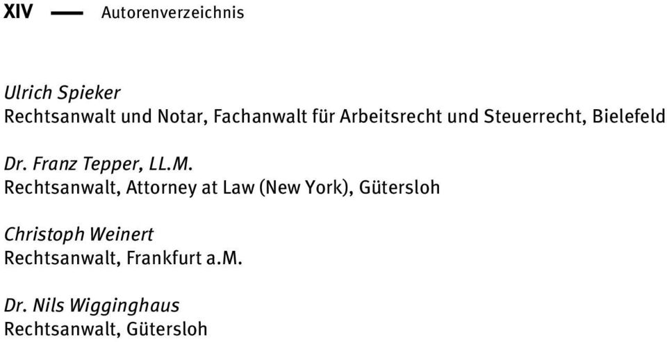 M. Rechtsanwalt, Attorney at Law (New York), Gütersloh